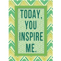 Today You Inspire Me