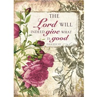 The Lord Will Give What is Good